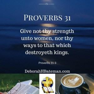 Proverbs 31 3