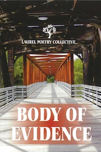 Body of Evidence. Laurel Poetry Collective, 2012. Contributor.
