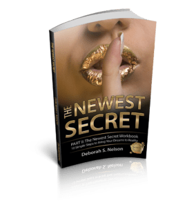 The Newest Secret, by Deborah S Nelson, MIND POWER