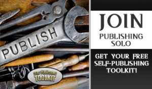 Join Publishing SOLO: Get Your Free Self-Publishing Toolkit
