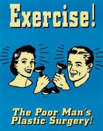 ExercisePoorMansPlasticSurgery