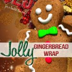 Coming Soon for a limited time only! Jolly Gingerbread Wrap! $25!