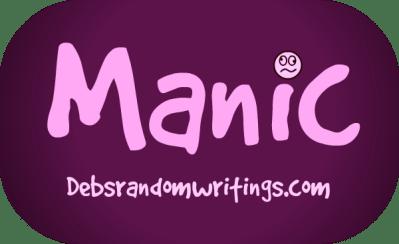 Manic!