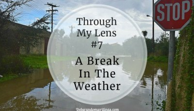 A Break In The Weather – Through My Lens