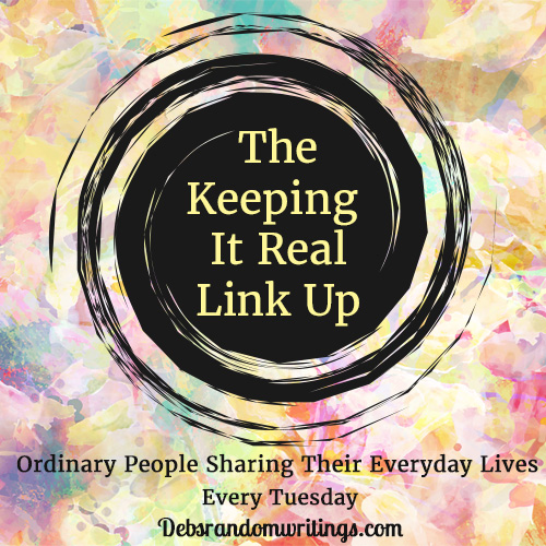 Keeping It Real link up 13/02/2018