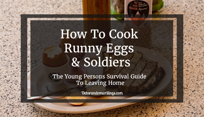 How to cook runny eggs and soldiers