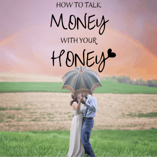 how to talk about money with your honey