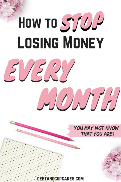 Stop Losing Money Every Month