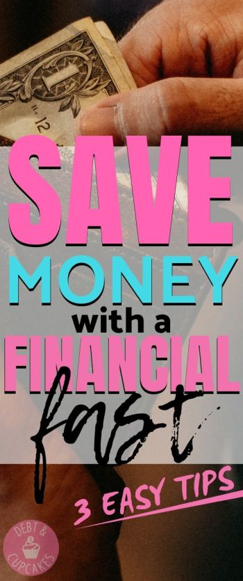 save money with a financial fast