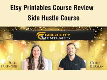 My Review of the Etsy Printables Course by Gold City Ventures