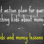 teaching kids about money with a 10 point action plan