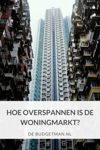 Hoe overspannen is de woningmarkt; DeBudgetman.nl