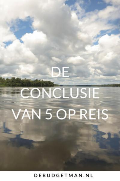 de conclusie van 5opreis; debudgetman.nl