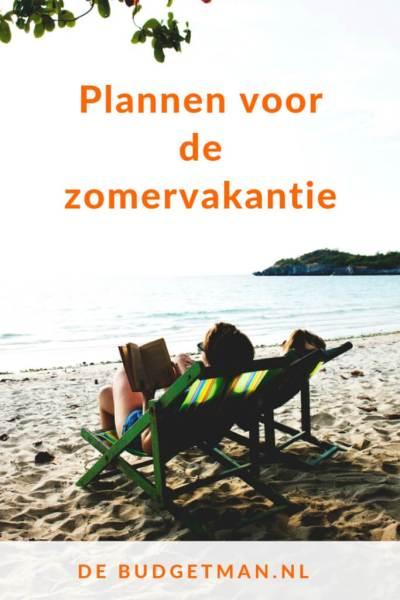 Plannen voor de zomervakantie #reizen #reizenmetkids #budget #DeBudgetman