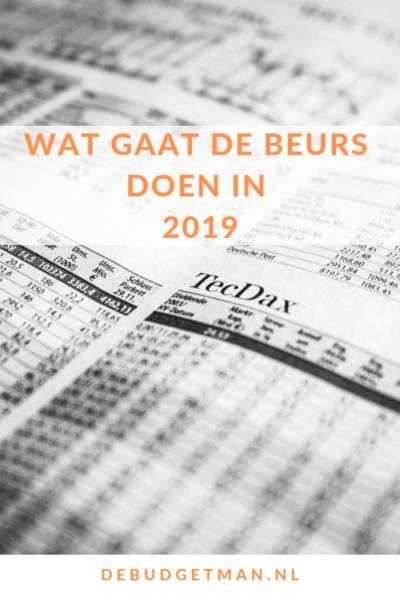 wat gaat de beurs doen in 2019 #debudgetman