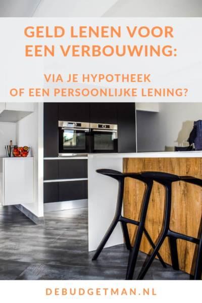 Geld lenen voor een verbouwing: hypotheek of persoonlijke lening? #DeBudgetman