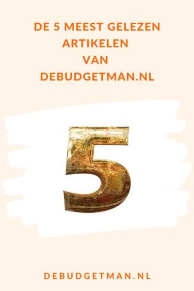 De 5 meest gelezen artikelen van debudgetman.nl #DeBudgetman #budget #geld #Besparen #vakantie