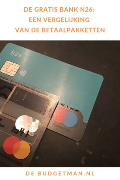 de gratis bankrekening N26: een vergelijking van de betaalpakketten #geld #bank #DeBudgetman