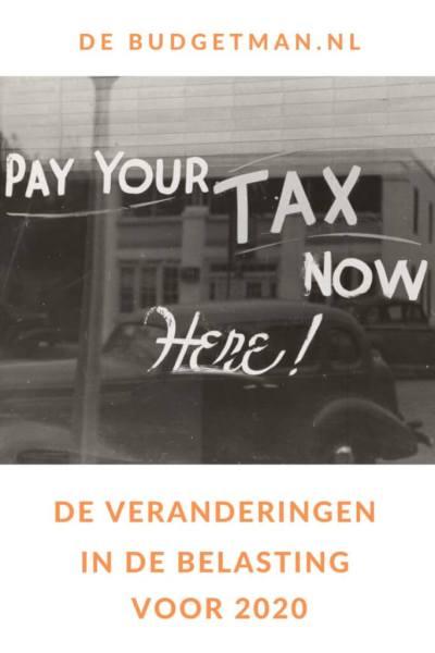 Veranderingen in de belasting 2020 #belasting #geld #budget #DeBudgetman