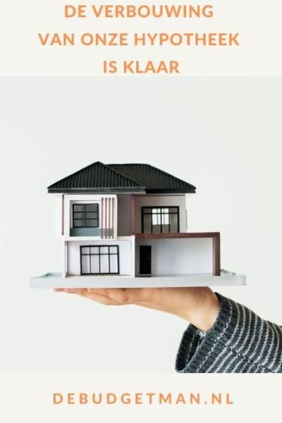 De verbouwing van onze hypotheek is klaar #hypotheek #geldbesparen #DeBudgetman