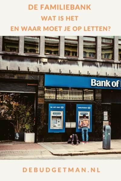 De familiebank. Wat is het en waar moet je op letten? #geldbesparen #lenen #hypotheek #DeBudgetman