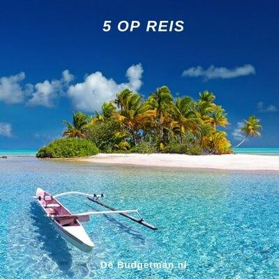 hoe verloopt het dagelijks leven in de tropen, 5 op reis, De Budgetman.nl