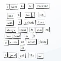 Magnetic Poetry Saturday Challenge #5 - Awesome