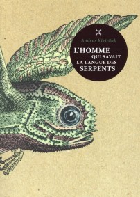 L'homme qui savait la langue des serpents
