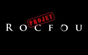 Projet : Rocfou