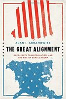The Great Alignment by Alan Abramowitz