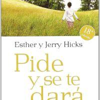 Pide y se te dará, PDF, Esther y Jerry Hicks
