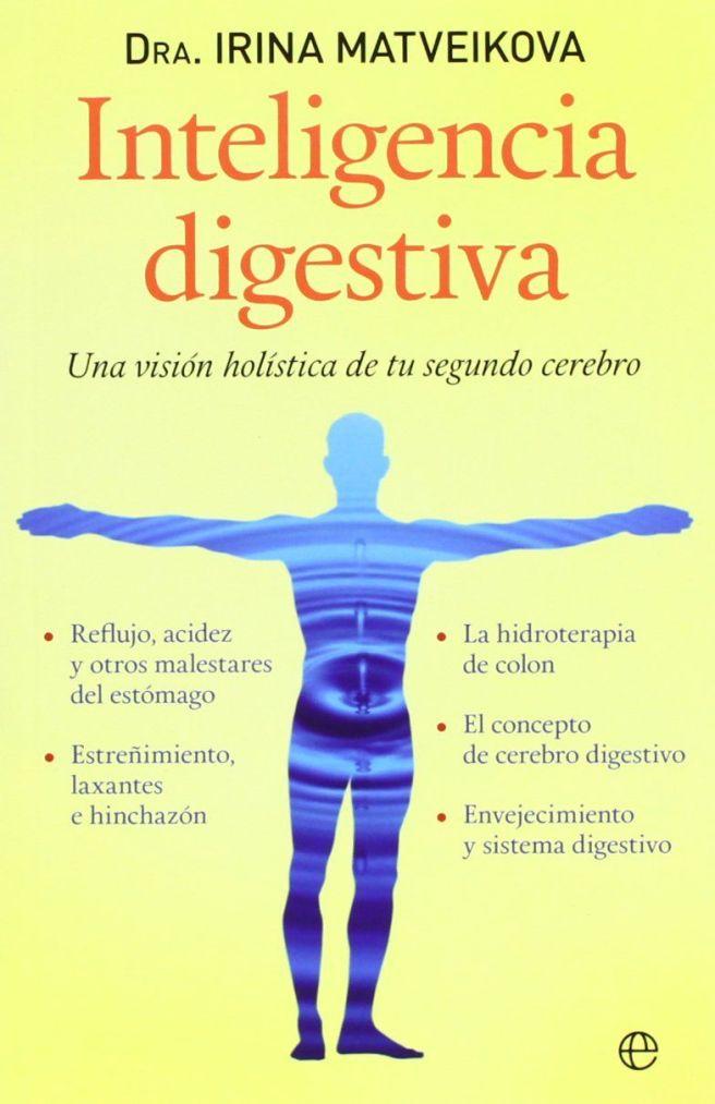 Digestión, Inteligencia digestiva, Salud y digestión