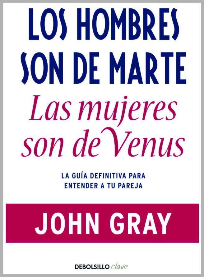 Los hombres son de Marte, las mujeres  de Venus, PDF - John Gray