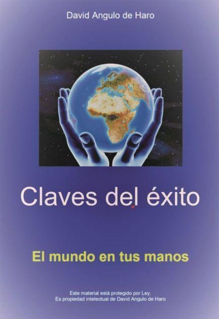 Claves del éxito, PDF, David Angulo de Haro