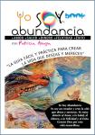 Patricia Anaya, Yo soy abundancia