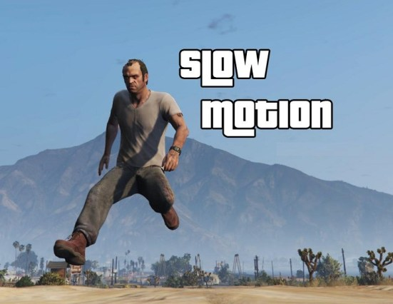 GTA 5 Slow motion