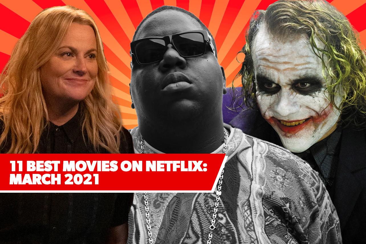 11 Best New Movies on Netflix: March 2021's Freshest Films