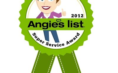 We won the 2012 Super Service award from Angies List!