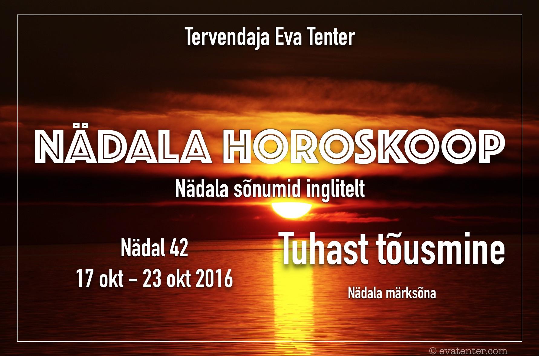 Nädala horoskoop 17.10-23.10.2016 #horoskoop