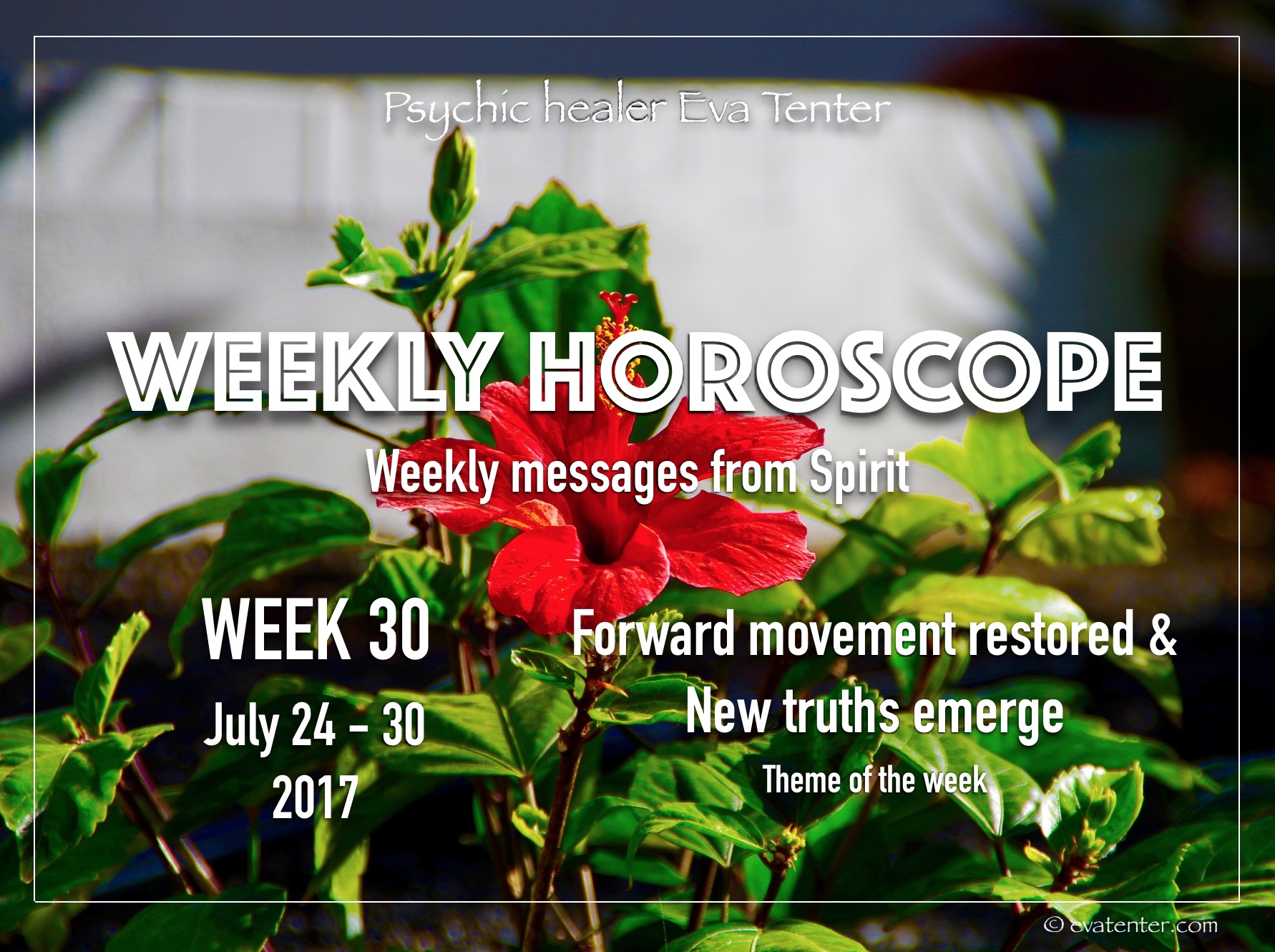 Weekly Horoscope July 24-30, 2017