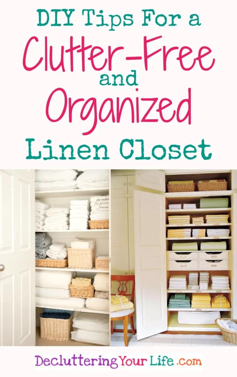 DIY Linen Closet Decluttering and Organization Ideas ...