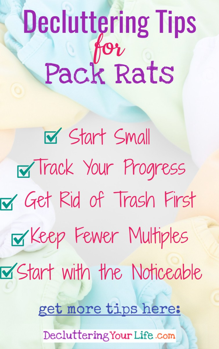 Simple declutterig tips for self-proclaimed Pack Rats.  YES! You can be neat, organized and clutter-free too!