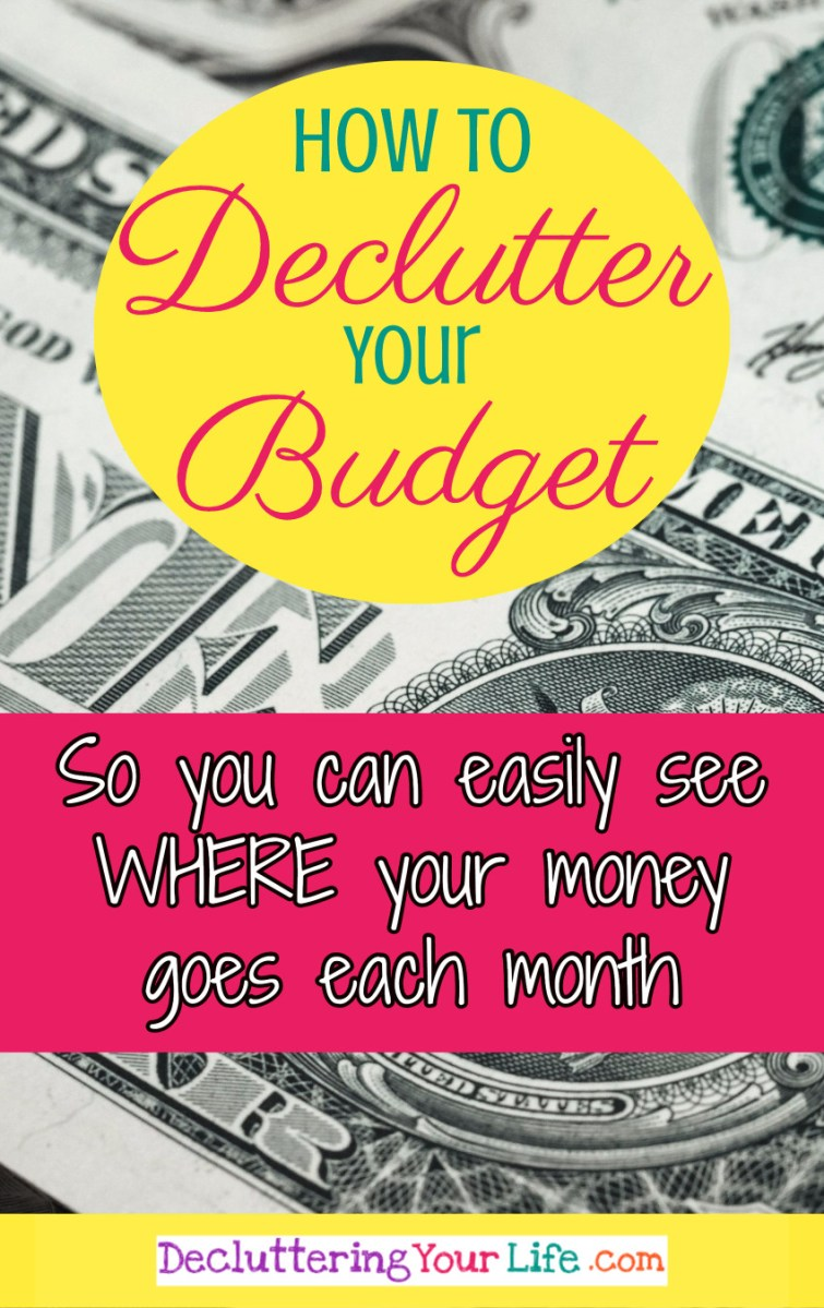 WHERE does all your money GO each month?  Are your finances a cluttered MESS?  Want to finally declutter your budget and see where all your money goes so you can save money and reduce your spending?  Try these tips to declutter your budget