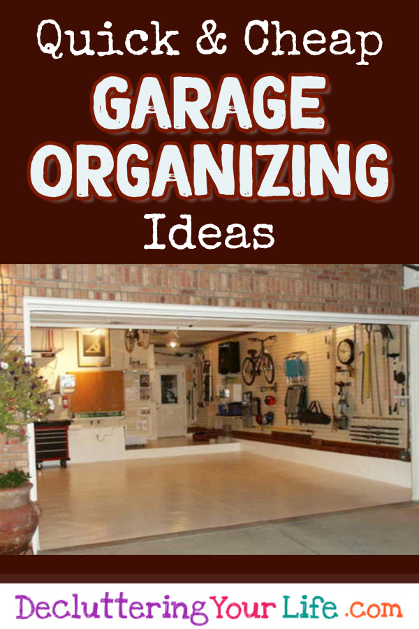 Organize The Garage Ideas Part - 38: 5 Quick And Cheap Garage Organizing Ideas - How To Organize A Garage On A  Tight