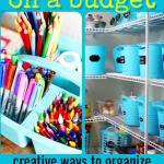 Awesome Dollar Store Dollar Tree Organization Hacks For Organizing Your Home On A Budget In 2020