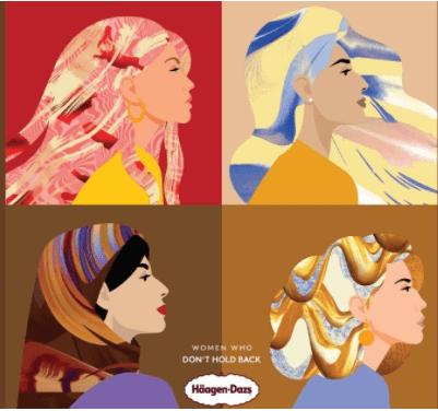 Campagne publicitaire « Women Who Don't Hold Back » d'Hägen-Dasz pour la journée de la femme