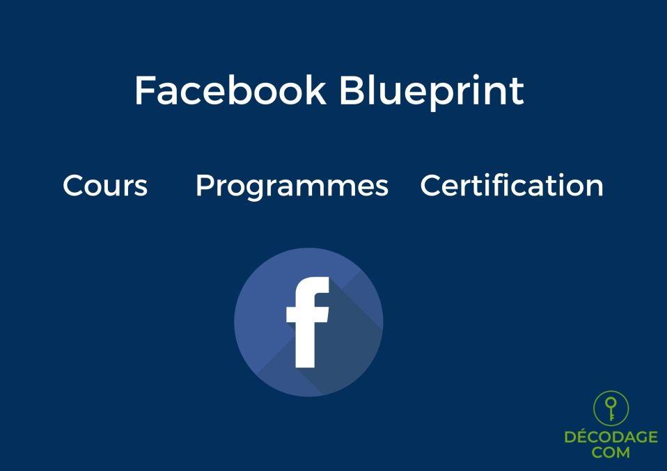Facebook Blueprint propose des cours, programmes et certifications gratuites.