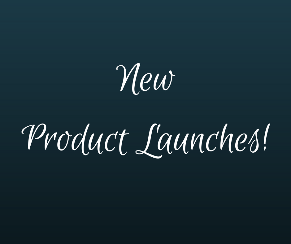 New Product Launches!