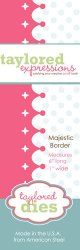 Majestic Border Die
