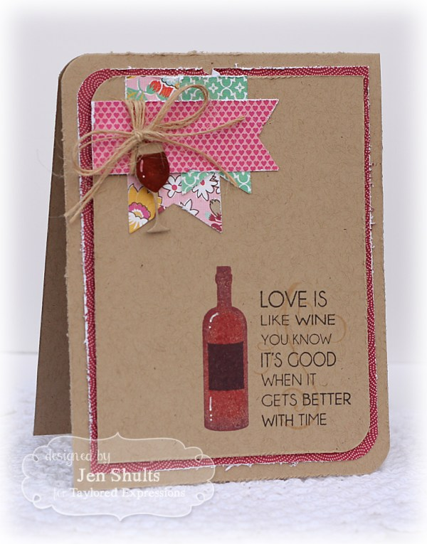 Gets Better With Time by Jen Shults, stamps by Taylored Expressions